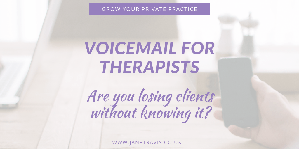 Voicemail for therapists_ are you losing clients without knowing it_ - Jane Travis - Grow Your Private Practice
