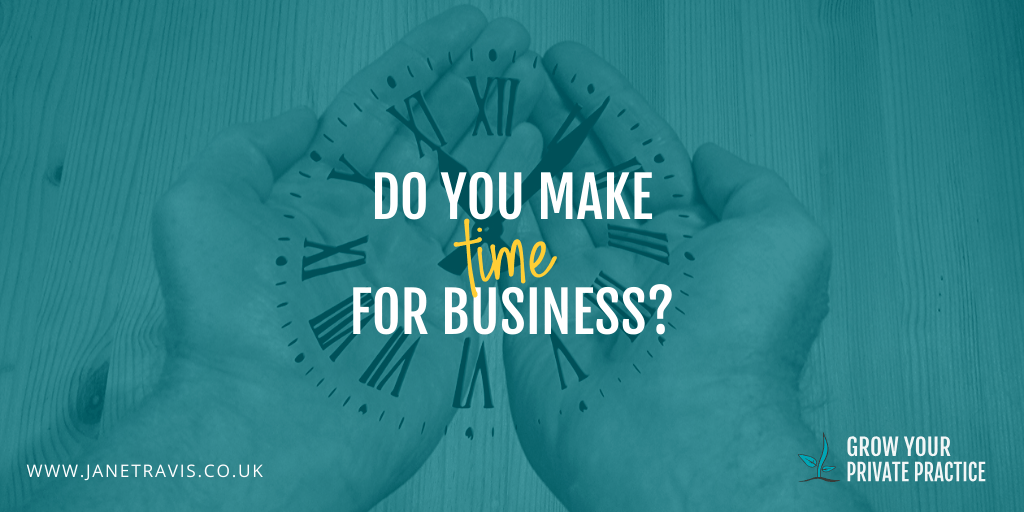 If you find it hard to find the time for marketing your private practice, then take a read if this, because it's not what you think it is!
