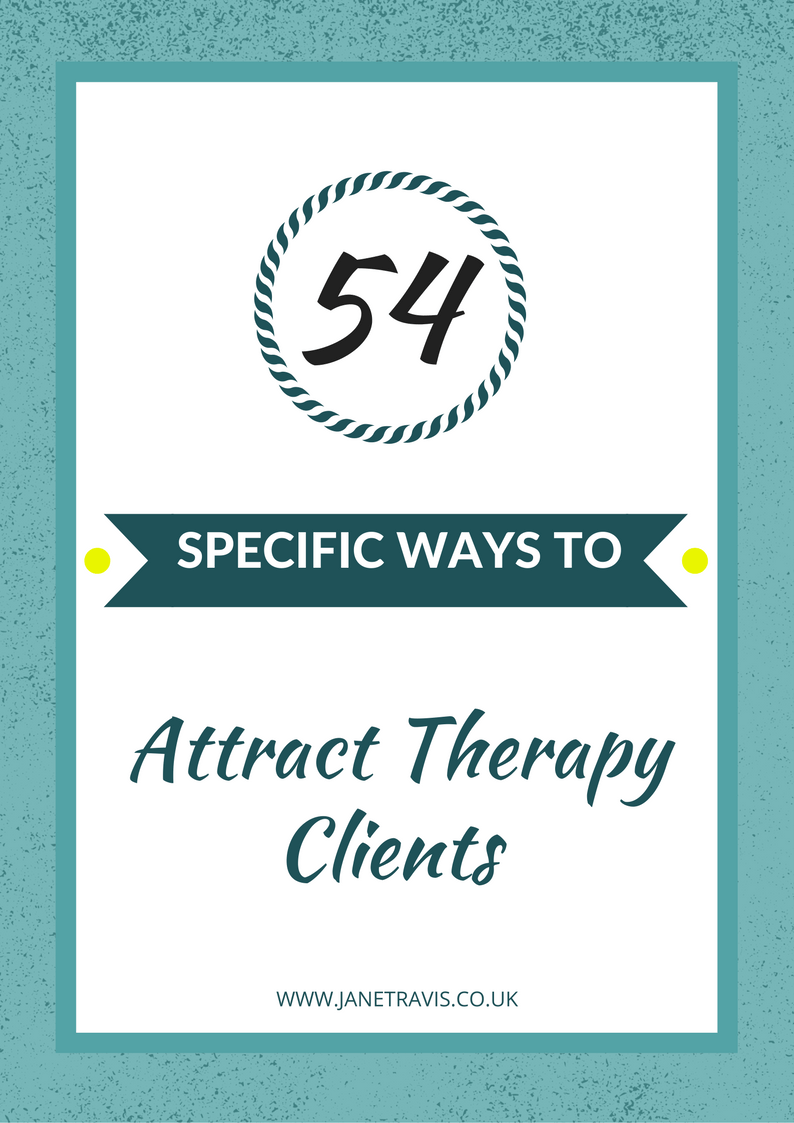 Ways to attract therapy clients - Grow Your Private Practice - Jane Travis