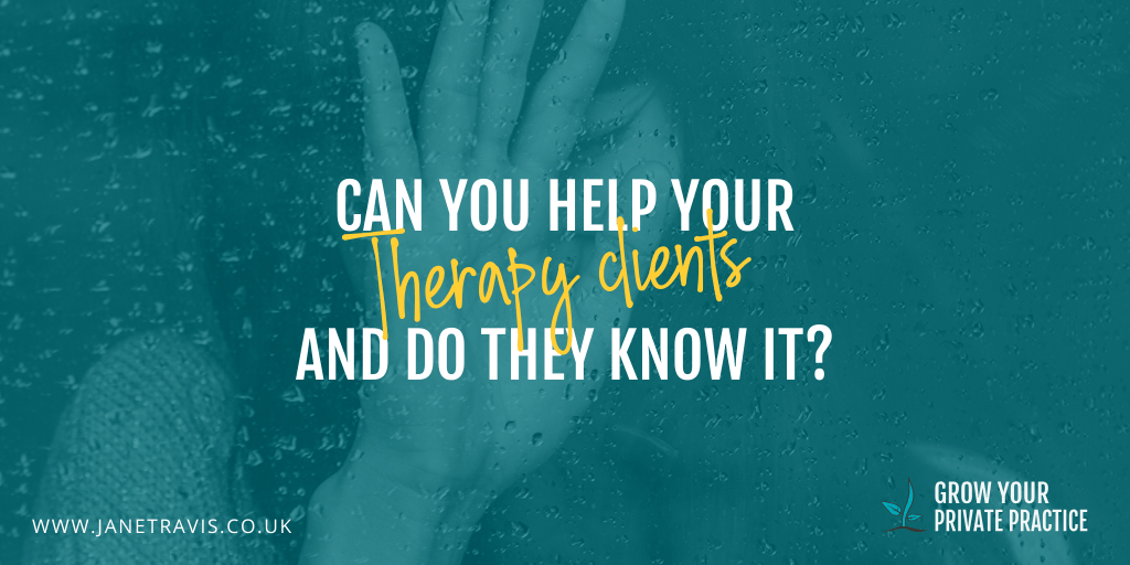 Can you help your therapy clients - Jane Travis - Grow Your Private Practice