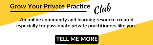 Grow your private practice club, a place for therapists to grow their practice