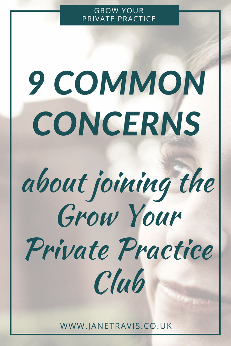 Common concerns about joining the grow your private practice club - Jane Travis (2)