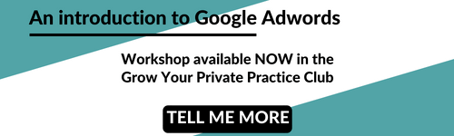 An introduction to Google Adwords - Grow Your Private Practice