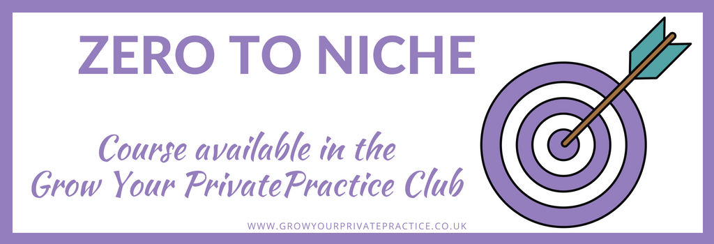 Zero to niche, course available in the grow your private practice club