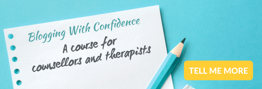 Blogging with confidence, a course for therapists in private practice