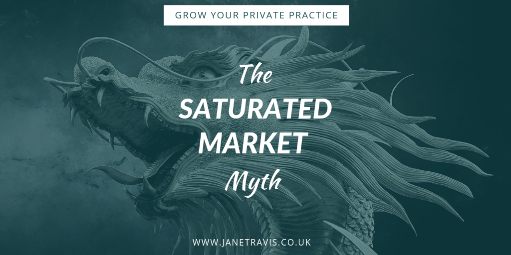 The Saturated Market Myth - are there too many therapists_ Jane Travis, Grow Your Private Practice