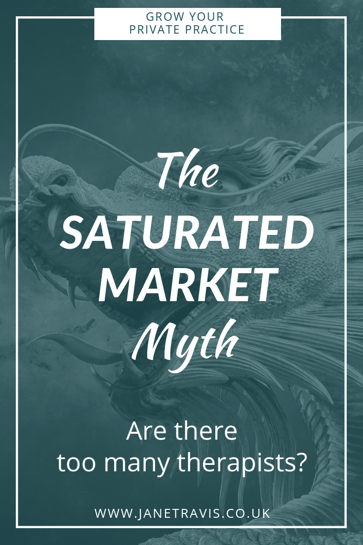 The saturated market myth_ are there too many therapists_- Jane Travis - Grow Your Private Practice