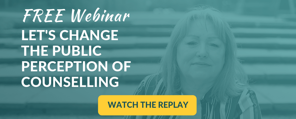 FREE Webinar: Let's change the public perception of counselling