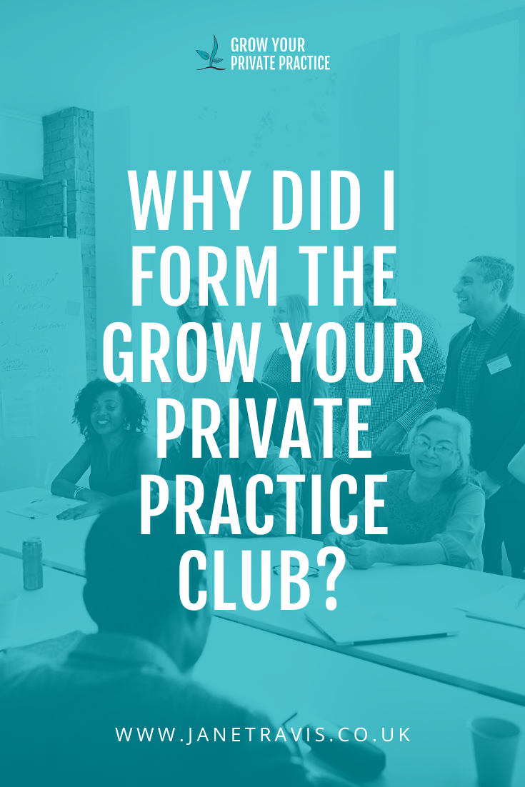 Why did I form the Grow Your Private Practice Club_ Jane Travis