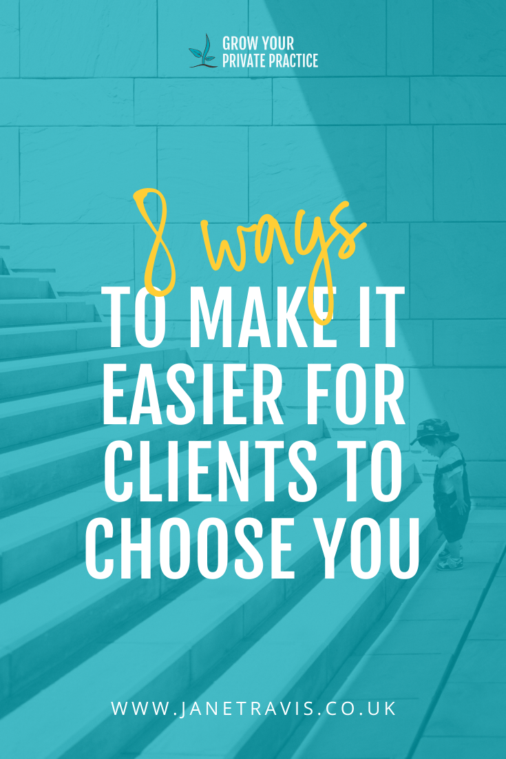 Are you making it hard for clients to find you? Here are 8 ways to make it easier for counsellig clients to find you - Jane Travis, Grow Your Private Practice