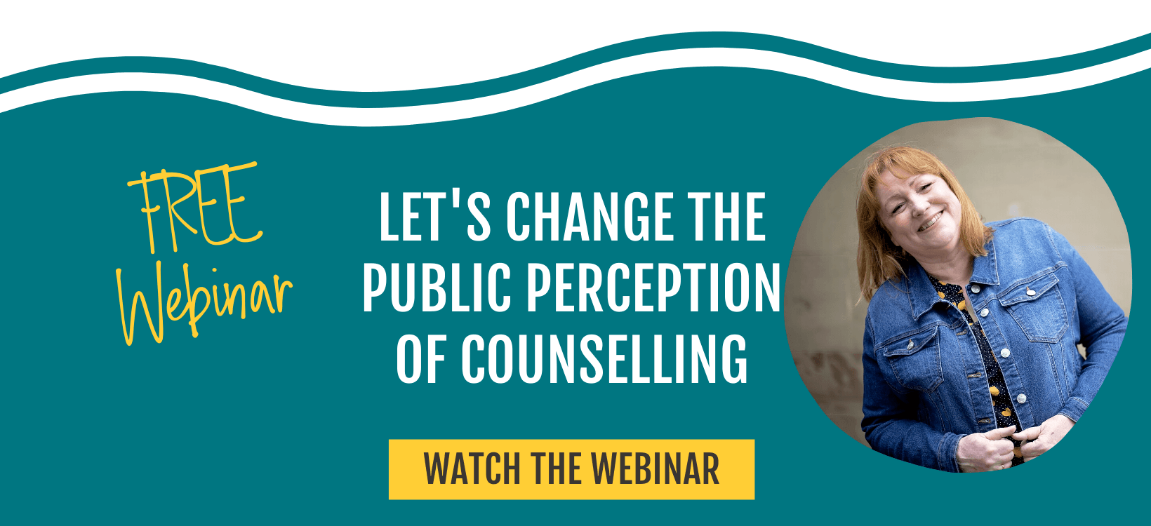 Free webinar - Let's change the public perception of counselling