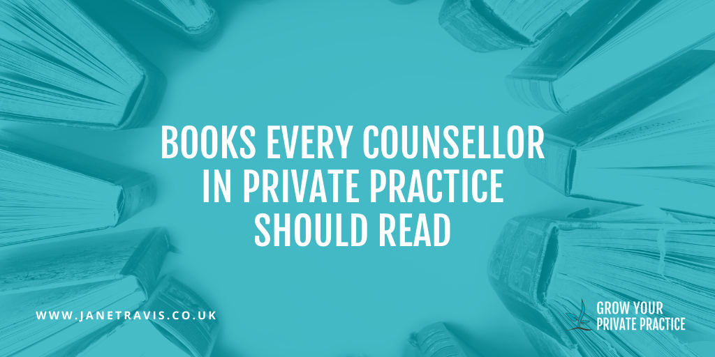 Books every counsellor in private practice should read, Jane Travis