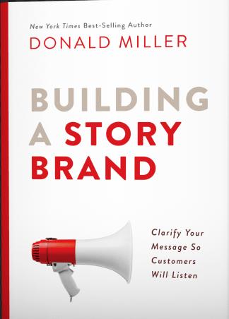 Building a storybrand, Donald Miller