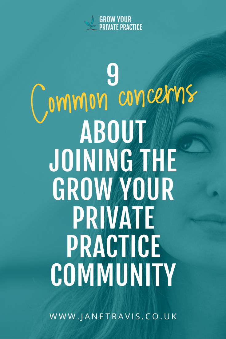 9 common concerns about joining the Grow Your Private Practice Community