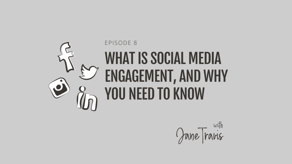 What is social media engagement, and why you need to know with Jane Travis