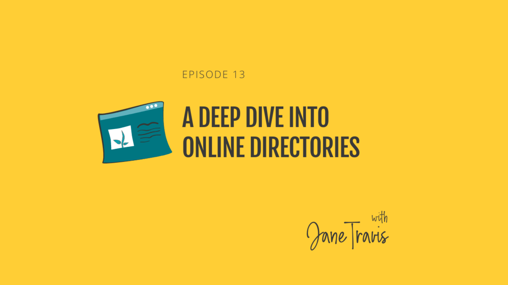 A deep dive into online directories with Jane Travis