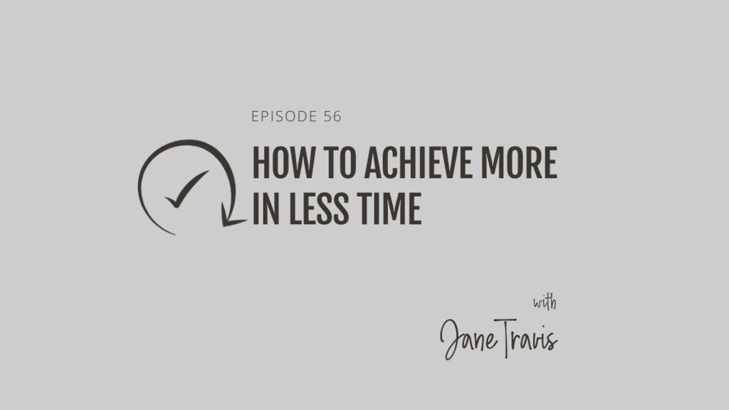 How to achieve more in less time
